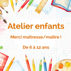 "Ateliers Enfants ""Merci..."