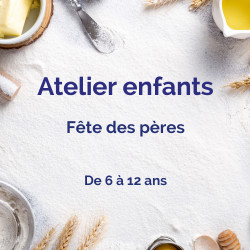 """Atelier """"Fête des pères"""""""